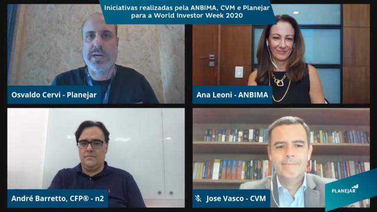 """Confira o que aconteceu na live: """"Iniciativas realizadas pela ANBIMA, CVM e Planejar"""" para a World Investor Week 2020."""