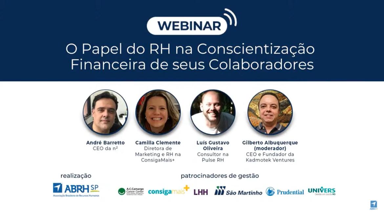 """Confira o que aconteceu no webinar: """"O Papel do RH na Conscientização Financeira de seus Colaboradores"""", disponibilizado pela ABRH-SP."""